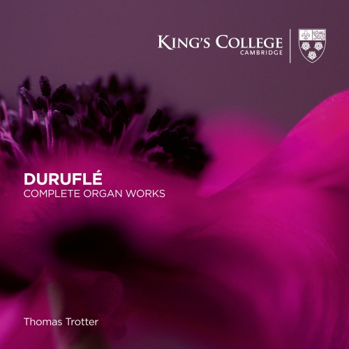 Thomas Trotter: Duruflé Organ Works